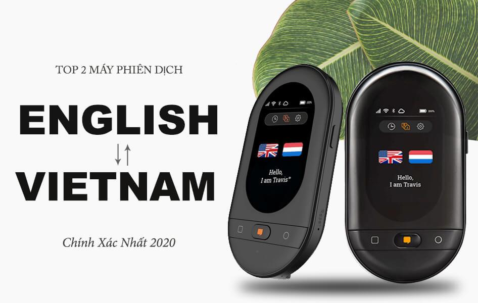 Máy phiên dịch tiếng Anh là gì? Top máy phiên dịch tiếng Anh chính xác