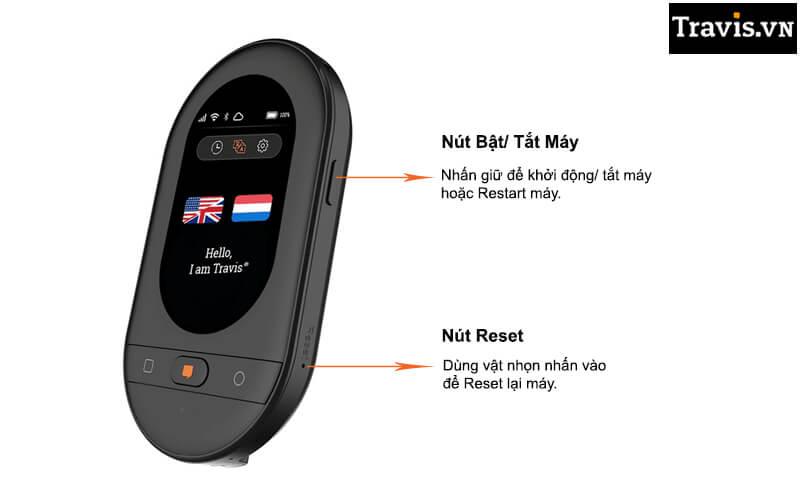 Cách bật tắt Reset máy thông dịch Travis Touch